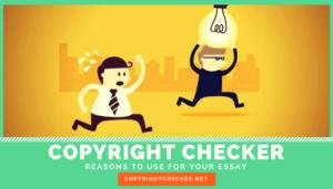 essay copyright checker advantages